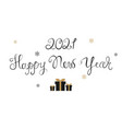 2021 happy new year script text hand lettering vector image