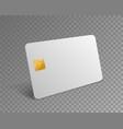 blank credit card white realistic atm card vector image