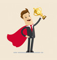 businessman in a red cloak holding winner cup vector image vector image