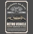 retro cars mechanic garage vintage auto service vector image vector image
