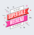 weekend super sale banner template in flat trendy vector image vector image