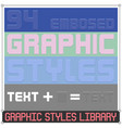 79 embosed graphic styles vector image vector image