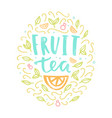 fruit tea label vector image vector image