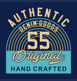 authentic denim goods vector image vector image