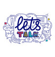 doodle of colorful dialog speech vector image vector image