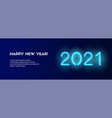2021 happy new year long banner blue neon vector image vector image