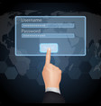 Hand Choose enter password and username on virtual vector image vector image