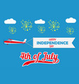 happy independence day card with flying plane vector image vector image