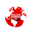 internationa blood donation day poster with world vector image