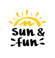 sun and fun lettering vector image vector image