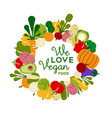 we love vegan food for healthy diet vector image vector image