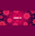 coronavirus red background novel vector image vector image