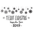 merry christmas and happy new year 2019 xmas vector image