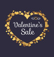 valentines sale poster with inscription in hearts vector image