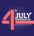 4th july independence day of the usa vector image