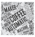Automatic Espresso Coffee Makers text background vector image vector image