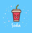 cute cup soda cartoon comic character vector image vector image