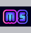 ms m s pink blue gradient alphabet letter logo vector image vector image