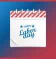 paper calendar happy labor day vector image vector image