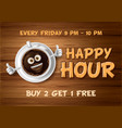 happy hour design template vector image vector image