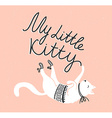 card with cute white cat and stylish lettering my vector image vector image