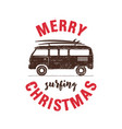 merry surfing christmas badge design with surf rv vector image vector image