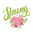 SpringSeason of loveLettering flowersheart vector image