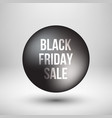 black friday sale bubble badge vector image vector image