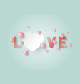love with hearts with copy space vector image vector image