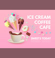 coffee and ice cream cafe ad design template vector image vector image