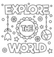 explore the world coloring page vector image