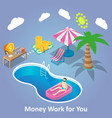 money work for you isometric vector image vector image