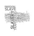 slavery word cloud concept vector image