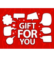 gift for you with speech comics bubbles o vector image