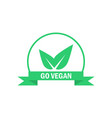 go vegan label green food icon sticker vector image vector image