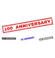 grunge 100 anniversary scratched rectangle stamps vector image vector image