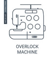 overlock machine icon vector image