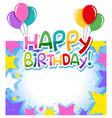 a birthday border template vector image vector image