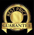 best price guarantee gold label design vector image vector image