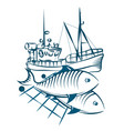fishing vessel and fish vector image vector image