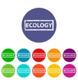 Ecology flat icon vector image vector image