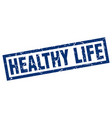 square grunge blue healthy life stamp vector image vector image