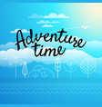 adventure time concept vector image vector image