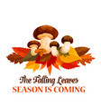Autumn mushroom maple leaf greeting poster vector image