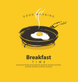 banner for breakfast with fried egg on frying pan vector image