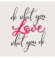 Do what you love lettering vector image