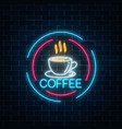 glowing neon coffee cup icon in circle frames vector image vector image