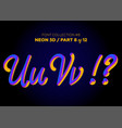 neon 3d typeset with rounded shapes font set vector image