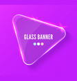 glass banner realistic vector image vector image