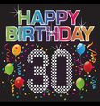 happy 30th birthday vector image vector image